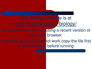 The Biology website is at  midpac/~biology/
