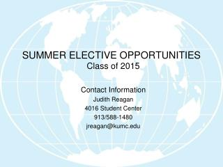 SUMMER ELECTIVE OPPORTUNITIES