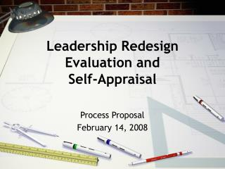 Leadership Redesign Evaluation and  Self-Appraisal