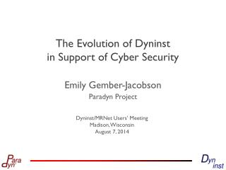 The Evolution of Dyninst  in Support of Cyber Security