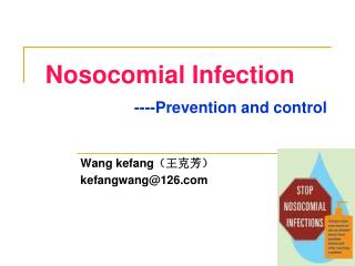 Nosocomial Infection ----Prevention and control