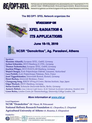 The BE/OPT- XFEL Network organizes the WORKSHOP ON XFEL RADIATION &  ITS APPLICATIONS