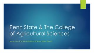 Penn State & The College of Agricultural Sciences