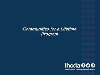 Communities for a Lifetime  Program