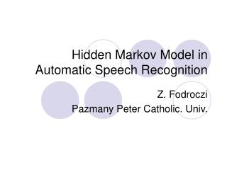 Hidden Markov Model in Automatic Speech Recognition
