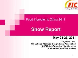Food Ingredients China 2011   Show Report