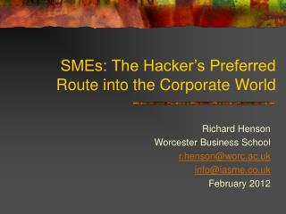 SMEs: The Hacker's Preferred Route into the Corporate World