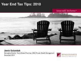 Year End Tax Tips: 2010