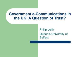 Government e-Communications in the UK: A Question of Trust?