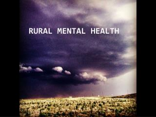 Rural Mental Health