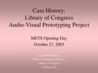 Case History: Library of Congress  Audio-Visual Prototyping Project
