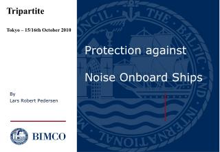 Protection against Noise Onboard Ships
