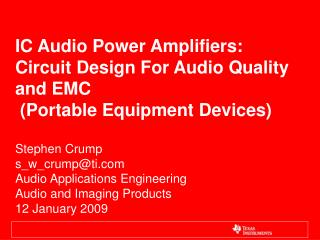 IC Audio Power Amplifiers: Circuit Design For Audio Quality and EMC  (Portable Equipment Devices)
