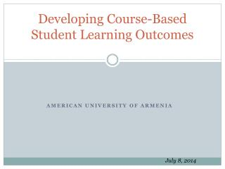 Developing Course-Based  Student Learning Outcomes