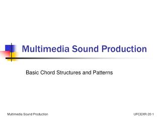 Multimedia Sound Production