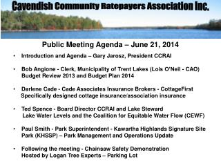 Public Meeting Agenda – June 21, 2014 Introduction and Agenda – Gary Jarosz, President CCRAI