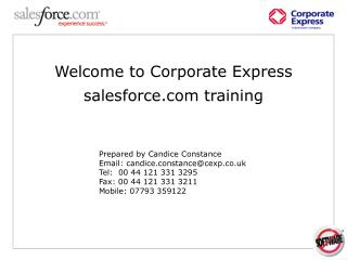 Welcome to Corporate Express salesforce training