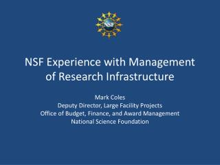 NSF Experience with Management of Research Infrastructure