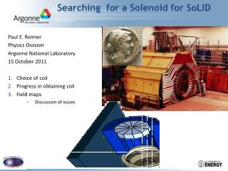 Searching  for a Solenoid for SoLID