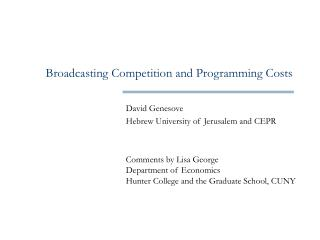 Broadcasting Competition and Programming Costs