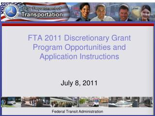 FTA 2011 Discretionary Grant Program Opportunities and Application Instructions