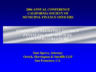 2006 ANNUAL CONFERENCE CALIFORNIA SOCIETY OF  MUNICIPAL FINANCE OFFICERS