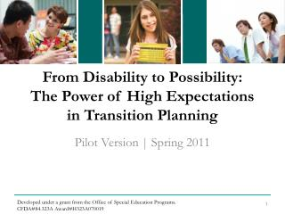 From Disability to Possibility:  The Power of High Expectations   in Transition Planning