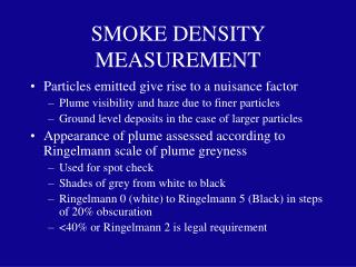 SMOKE DENSITY MEASUREMENT