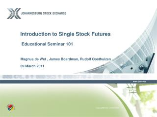 Introduction to Single Stock Futures  Educational Seminar 101