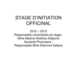 STAGE D'INITIATION OFFICINAL