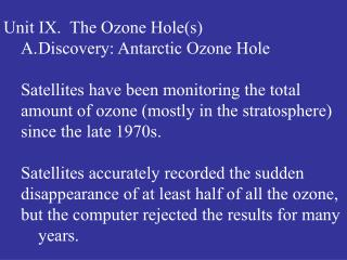 Unit IX.  The Ozone Hole(s) Discovery: Antarctic Ozone Hole