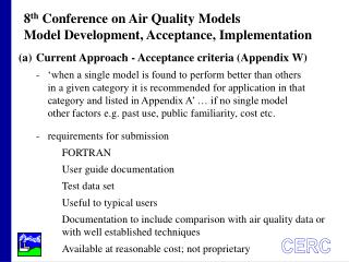 8 th  Conference on Air Quality Models Model Development, Acceptance, Implementation