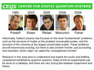 CENTER FOR EXOTIC QUANTUM SYSTEMS