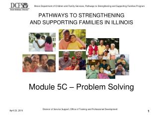 PATHWAYS TO STRENGTHENING  AND SUPPORTING FAMILIES IN ILLINOIS