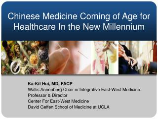 Chinese Medicine Coming of Age for Healthcare In the New Millennium