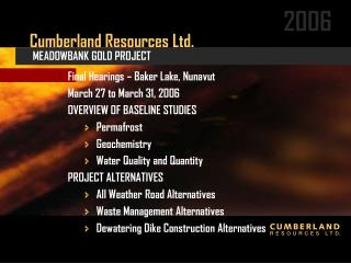 Cumberland Resources Ltd.