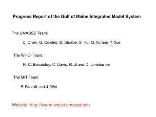 Progress Report of the Gulf of Maine Integrated Model System