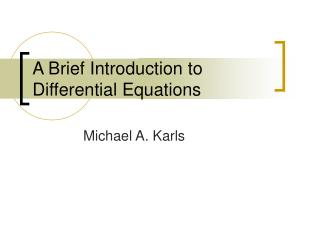 A Brief Introduction to Differential Equations