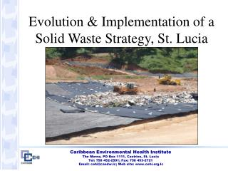 Evolution & Implementation of a Solid Waste Strategy, St. Lucia