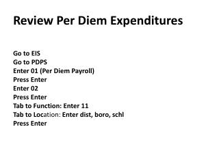 Review Per  Diem  Expenditures