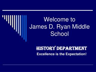 Welcome to   James D. Ryan Middle School