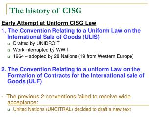 The history of CISG