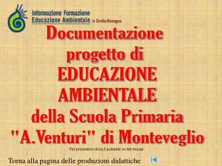 Documentazione  progetto di  EDUCAZIONE AMBIENTALE della Scuola Primaria