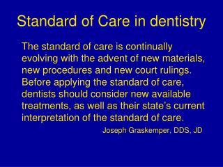 Standard of Care in dentistry