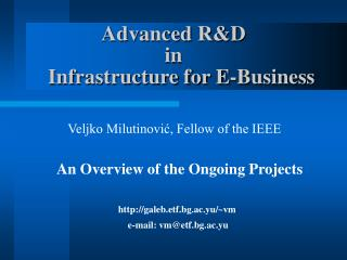 Advanced R&D   in    Infrastructure for E-Business