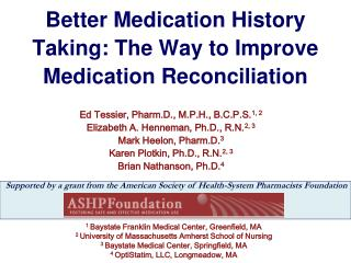 Better Medication History Taking: The Way to Improve Medication Reconciliation