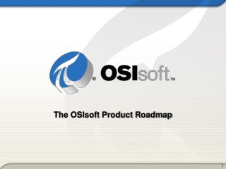 The OSIsoft Product Roadmap