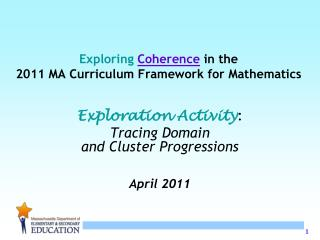 Exploring Coherence in the 2011 MA Curriculum Framework for Mathematics