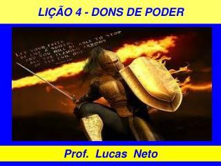 LIÇÃO  4  - DONS DE  PODER
