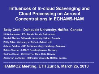 Influences of In-cloud Scavenging and Cloud Processing on Aerosol Concentrations in ECHAM5-HAM